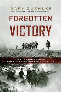 Forgotten Victory, Mark Zuehlke