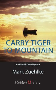 Carry Tiger To Mountain, Mark Zuehlke