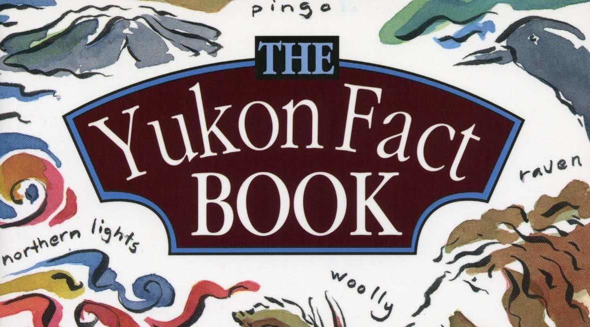 The Yukon Fact Book