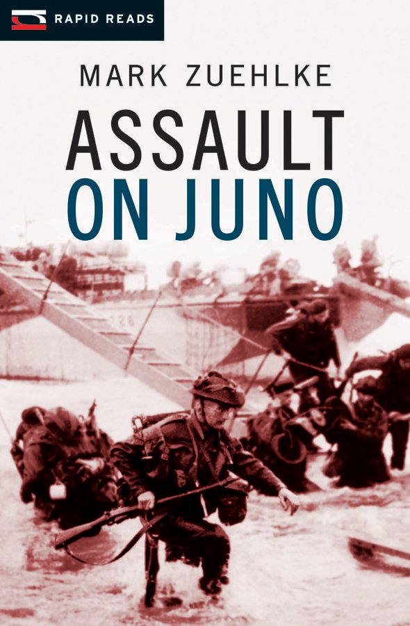 Assault On Juno, Mark Zuehlke