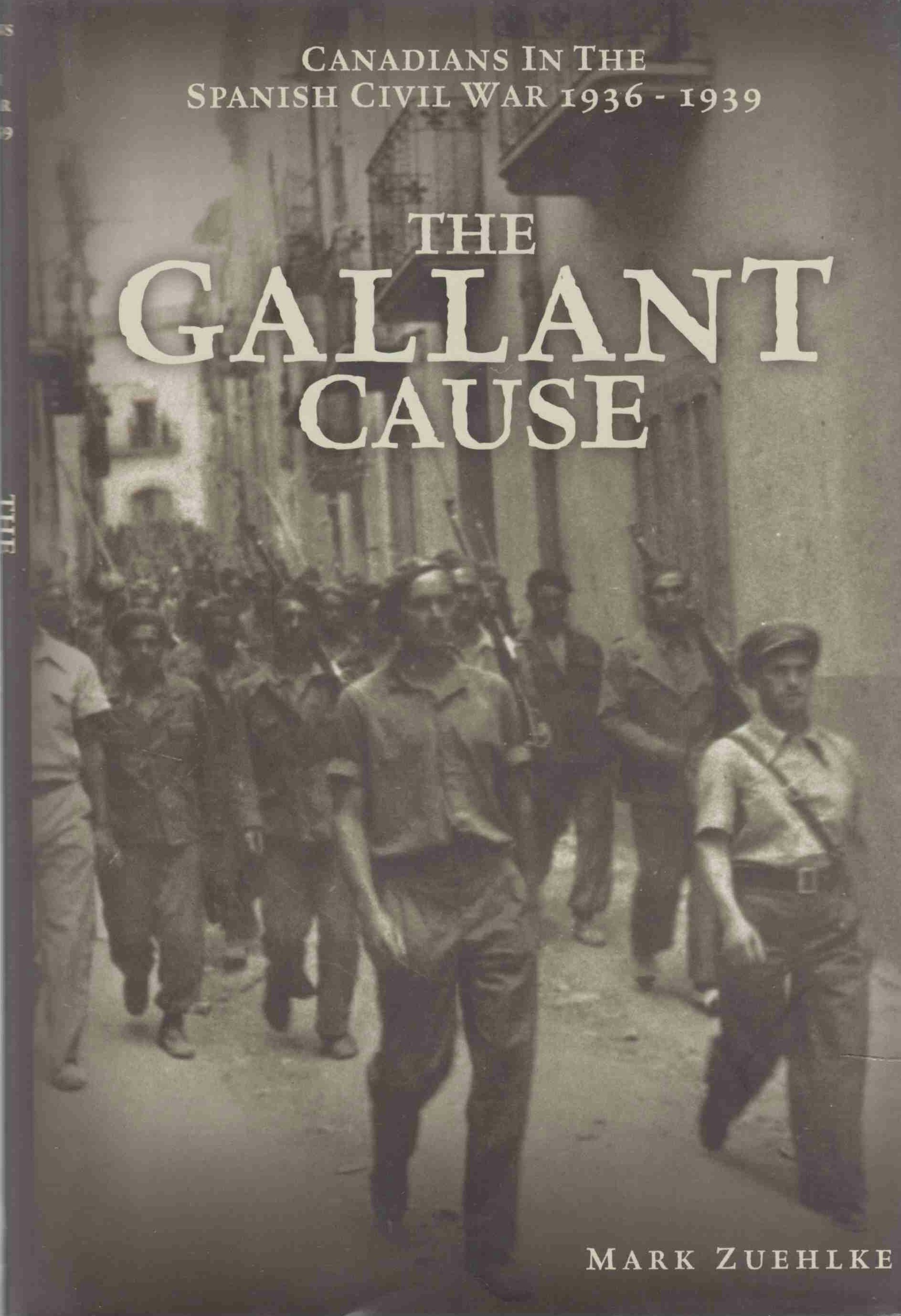 The Gallant Cause, Mark Zuehlke