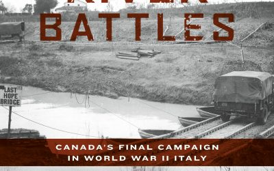 Excerpt From The River Battles: Canada's Final Campaign in World War II Italy